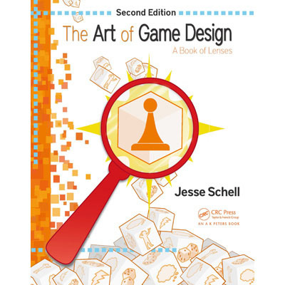 The Art of Game Design - A Book of Lenses(2nd Edition)